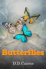 Butterflies ebook by D. D. Cairns
