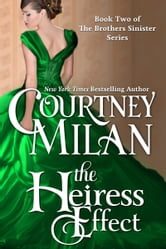 The Heiress Effect ebook by Courtney Milan