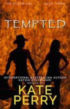 Tempted eBook by Kate Perry, Kathia Zolfaghari