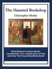 The Haunted Bookshop ebook by Christopher Morley