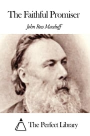 The Faithful Promiser ebook by John Ross Macduff