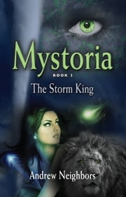 Mystoria: The Storm King ebook by Andrew Neighbors