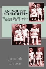 An Inquest Of Infidelity ebook by jeremiah dotson