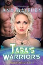 Tara's Warriors ebook by Ann Mayburn