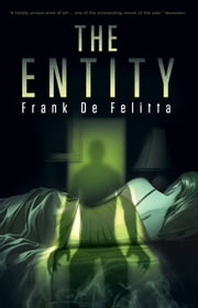 The Entity ebook by Frank De Felitta,Gemma Files