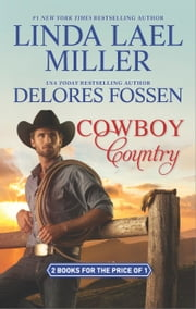 Cowboy Country - An Anthology ebook by Linda Lael Miller, Delores Fossen