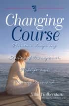 Changing Course ebook by Yitta Halberstam