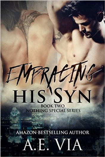Embracing His Syn ebook by A.E. Via