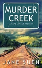 Murder Creek ebook by
