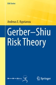 Gerber–Shiu Risk Theory ebook by Andreas Kyprianou
