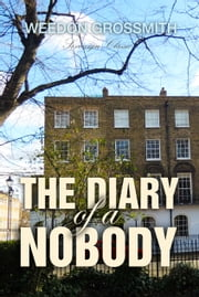 The Diary of a Nobody ebook by Weedon Grossmith