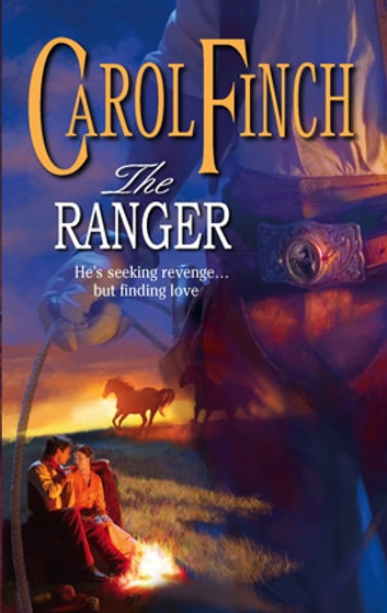 The Ranger - The Ranger ebook by Carol Finch