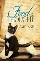 Food for Thought ebook by Amy Lane