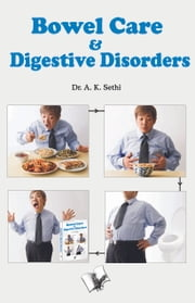 Bowel Care & Digestive Disorders ebook by Dr. A. K. Sethi