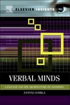 Verbal Minds ebook by Toni Gomila