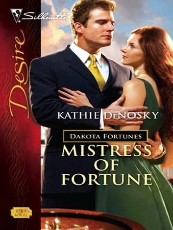 Mistress of Fortune ebook by Kathie DeNosky