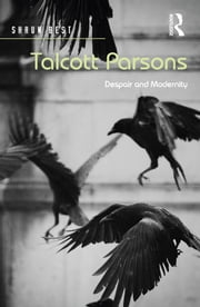 Talcott Parsons ebook by John Holmwood