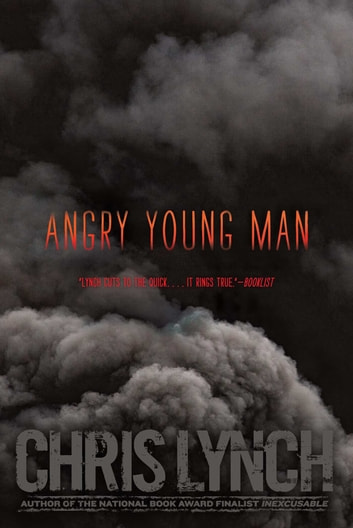 Angry Young Man 電子書籍 by Chris Lynch