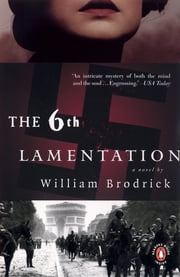 The Sixth Lamentation ebook by William Brodrick