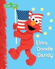 Elmo Doodle Dandy (Sesame Street Series) ebook by Naomi Kleinberg,Christopher Moroney