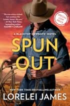 Spun Out eBook by Lorelei James