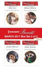 Harlequin Presents March 2017 - Box Set 2 of 2 - Claimed for the De Carrillo Twins\A Debt Paid in the Marriage Bed\The Temporary Mrs Marchetti\The Forgotten Gallo Bride ebook by Abby Green, Jennifer Hayward, Melanie Milburne,...