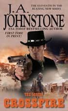 Crossfire ebook by J.A. Johnstone