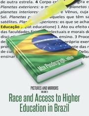 Pictures and Mirrors, Volume Two: Race and Access to Higher Education In Brazil ebook by Max Pendergraph