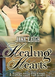Healing Hearts ebook by Jana Leigh