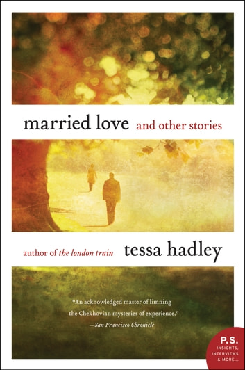 Married Love - And Other Stories ebook by Tessa Hadley