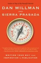 The Creative Compass ebook by Dan Millman,Sierra Prasada