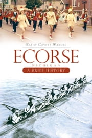 Ecorse Michigan - A Brief History ebook by Kathy Covert Warnes