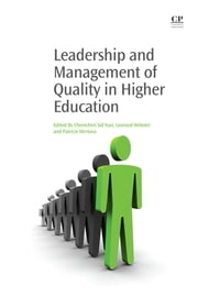 Leadership and Management of Quality in Higher Education ebook by Chenicheri Sid Nair,Len Webster,Patricie Mertova