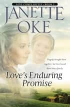 Love's Enduring Promise (Love Comes Softly Book #2) ebook by