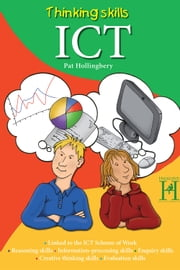 Thinking Skills - ICT ebook by Pat Hollingbery