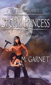 Storm Princess ebook by M. Garnet