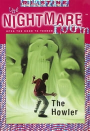 The Nightmare Room #7: The Howler ebook by R.L. Stine
