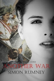 Another War - Our Eternal Curse, #3 ebook by simon rumney