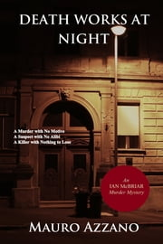 Death Works at Night ebook by Mauro Azzano