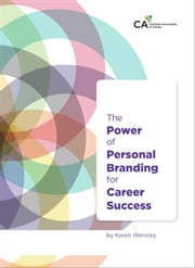 The Power of Personal Branding for Career Success ebook by Karen Wensley