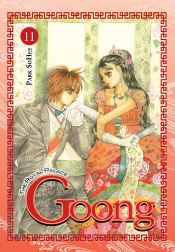 Goong, Vol. 11 - The Royal Palace eBook by So Hee Park