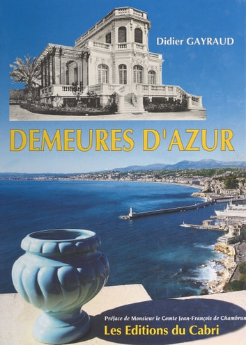 Demeures d'Azur ebook by Didier Gayraud