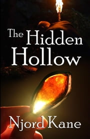 The Hidden Hollow ebook by Njord Kane