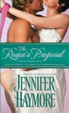 The Rogue's Proposal ebook by Jennifer Haymore