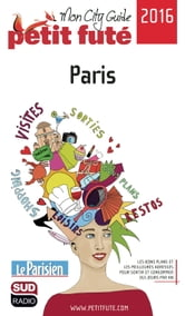 Paris 2016 Petit Futé ebook by Dominique Auzias,Jean-Paul Labourdette
