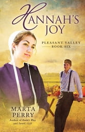 Hannah's Joy - Pleasant Valley Book Six ebook by Marta Perry