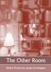 The Other Room ebook by James Everington