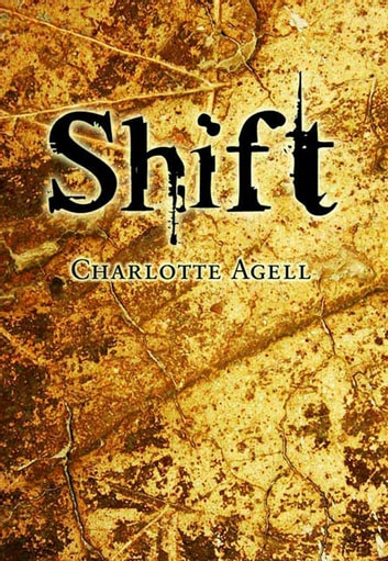 Shift eBook by Charlotte Agell