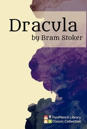 Dracula ebook by FastPencil Library