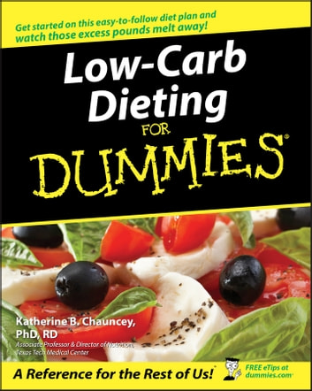 Low-Carb Dieting For Dummies ebook by Katherine B. Chauncey